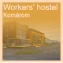 Workers' hostel Komárom